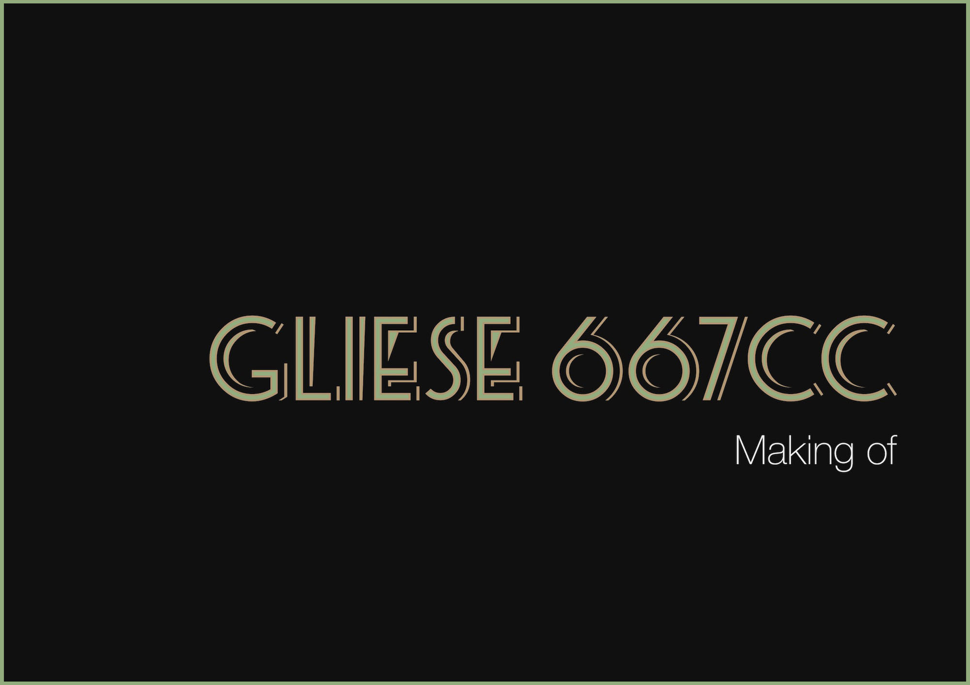 gliese making of front